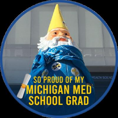 So Proud of My Michigan Med School Grad