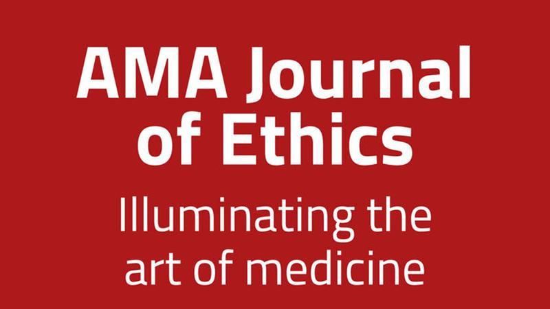 American Medical Association's Journal of Ethics