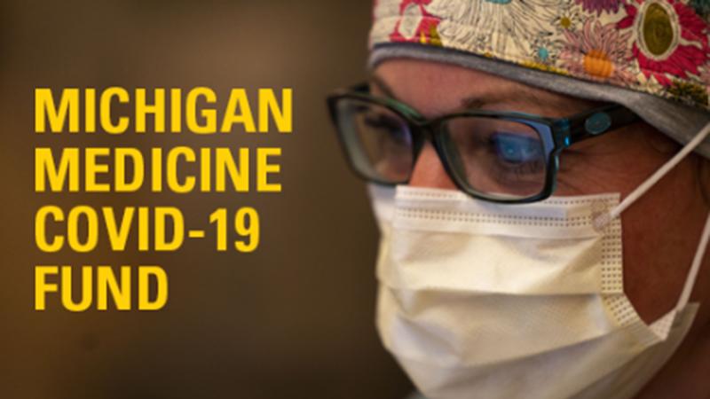 Michigan Medicine COVID-19 Fund