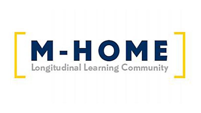 M - HOME Longitudinal Learning Community