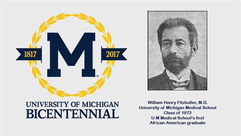 U-M Bicentennial: William Henry Fitzbutler, M.D.