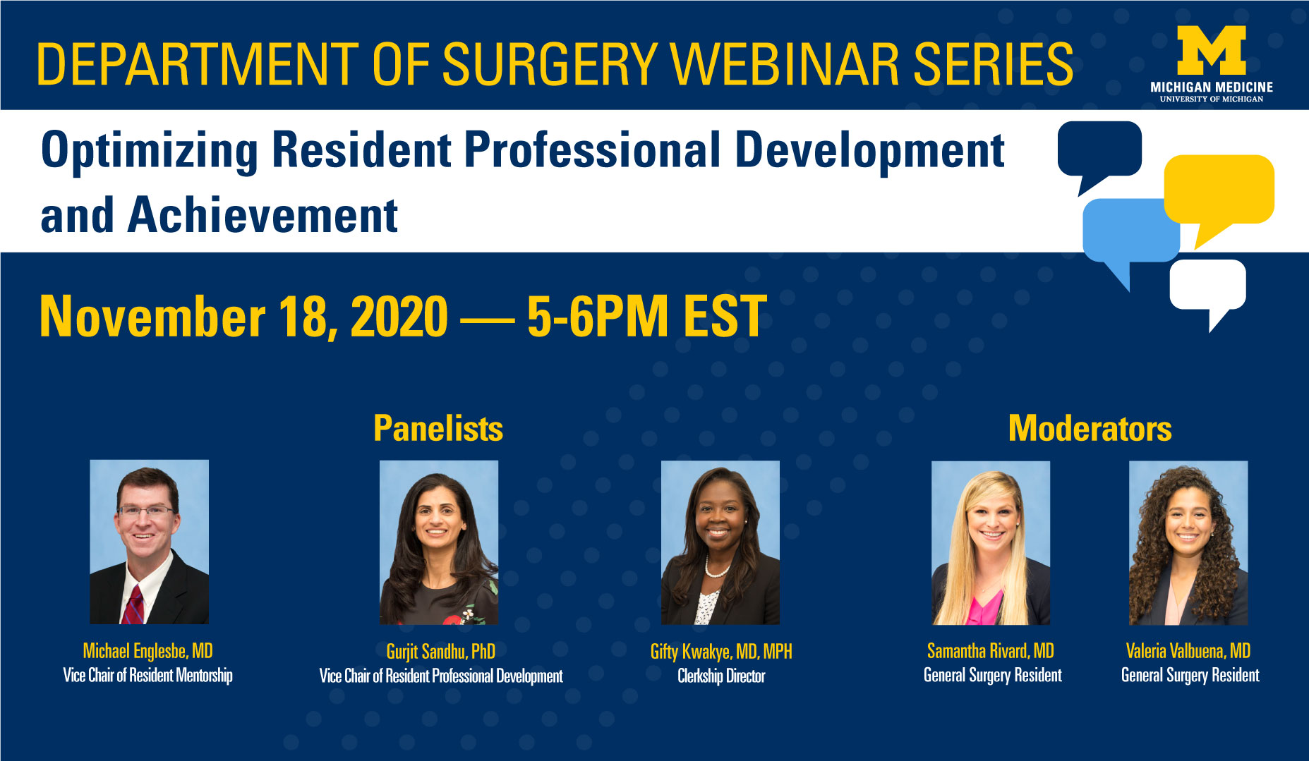 Department of Surgery Webinar Series November 18, 2020 from 5-6 PM (EST): Optimizing Resident Professional Development and Achievement