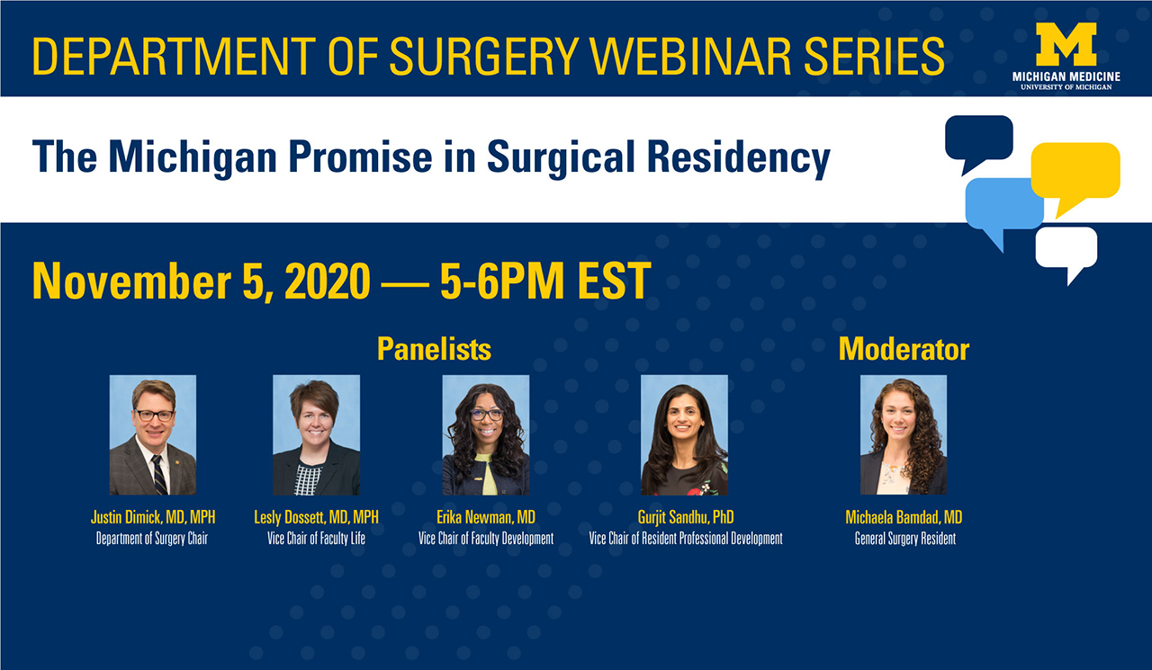 Department of Surgery Webinar Series November 5, 2020 from 5-6 PM (EST): The Michigan Promise in Surgical Residency
