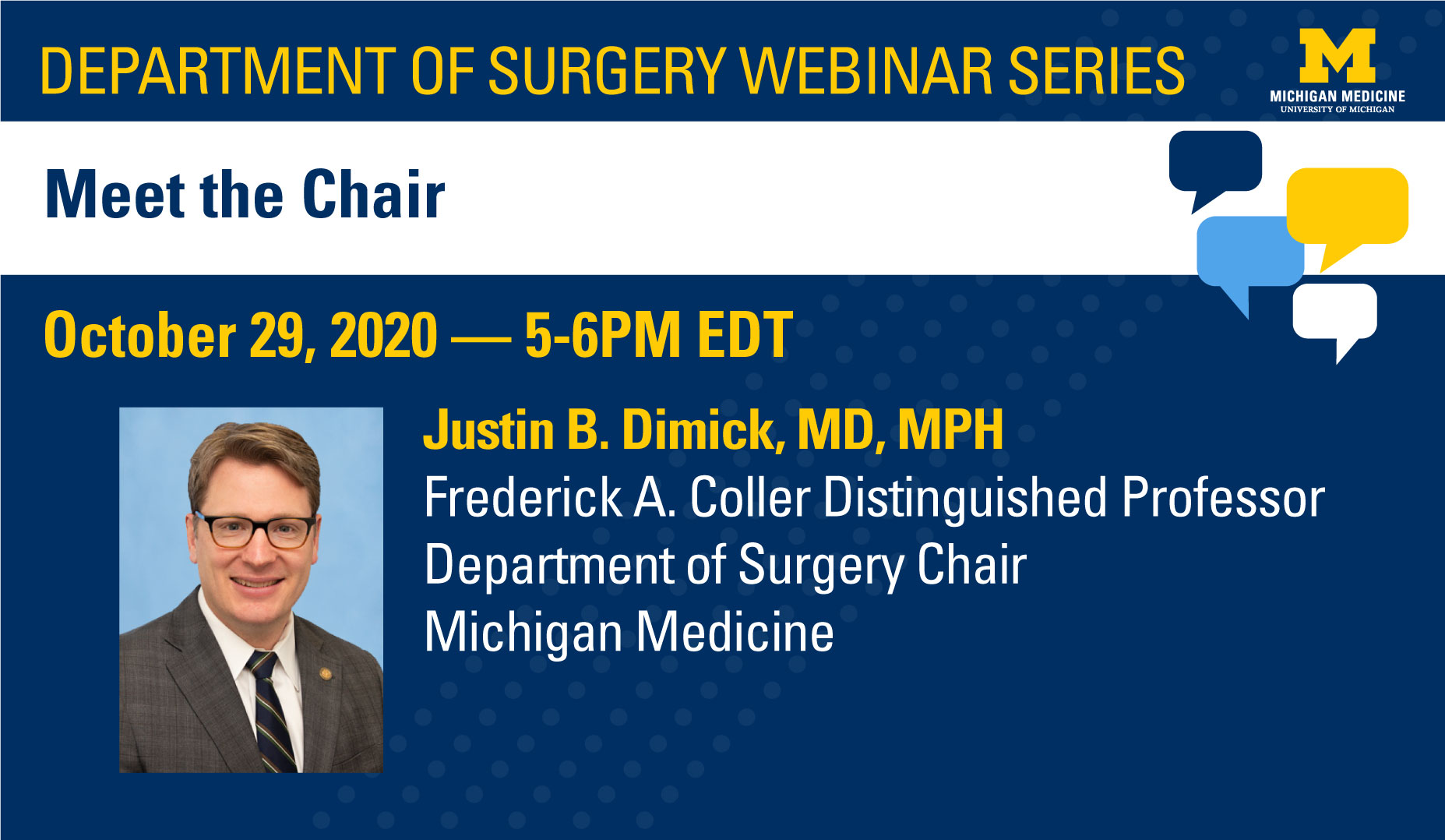 Department of Surgery Webinar Series October 29, 2020 from 5-6 PM (EDT): Meet the Chair