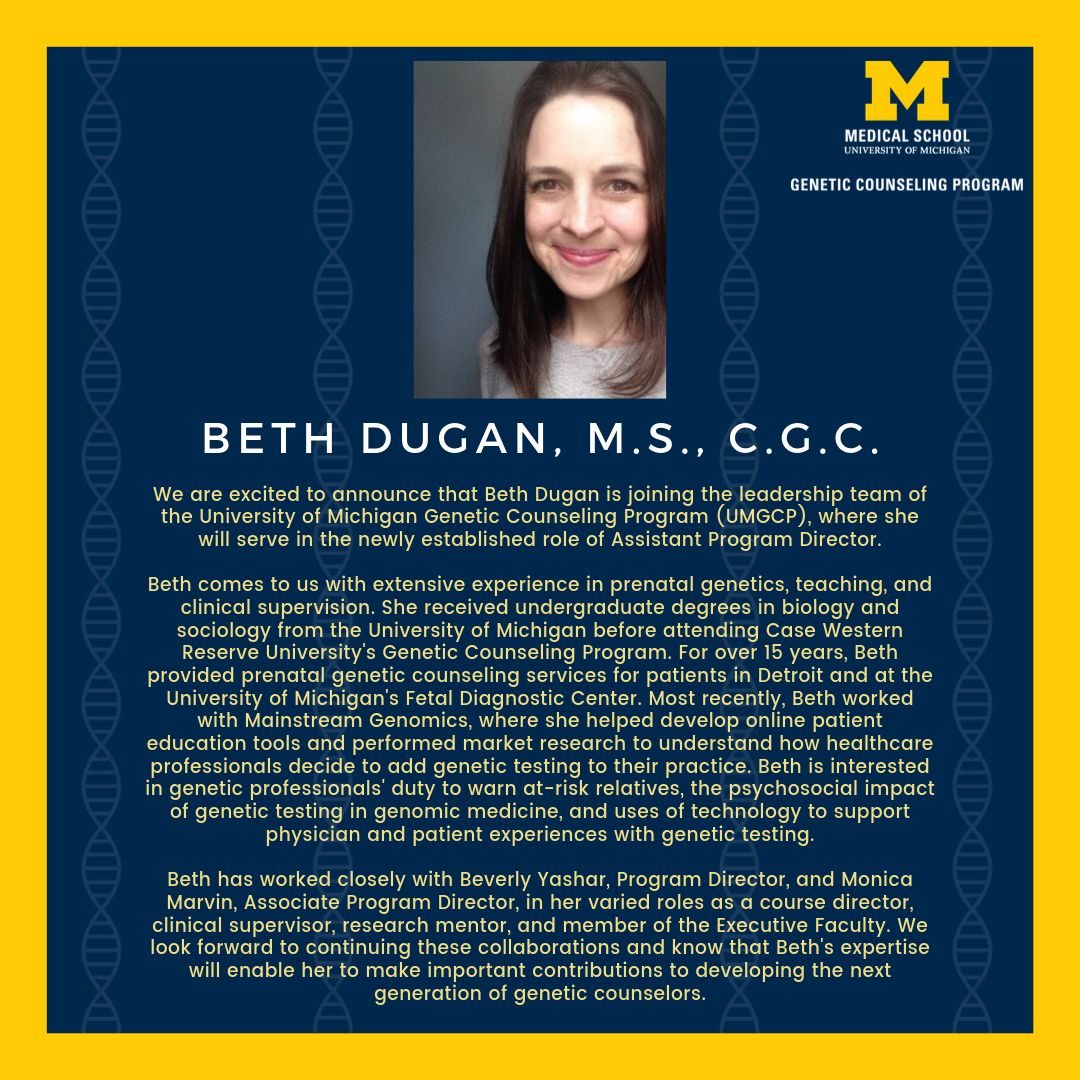 joining the leadership team at the University of Michigan Genetic Counseling Program as Assistant Program Director