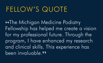 Current Podiatry Fellows   Internal Medicine   Michigan Medicine