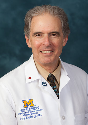 U-M Division of Infectious Diseases Dr. Cary Engleberg