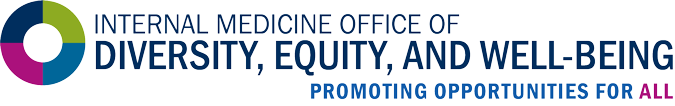 Internal Medicine Office of Diversity, Equity, And Well-Being