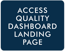 Access Quality Dashboard Landing Page