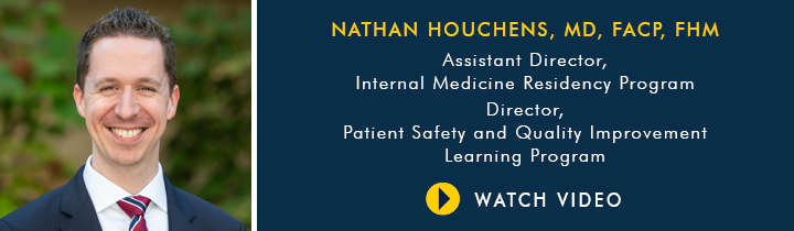 Why Choose U-M Internal Medicine Residency Program, Dr. Nathan Houchens