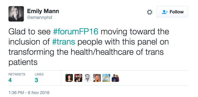 Glad to see #forumFP16 moving toward the inclusion of #trans people with this panel on transforming the health/healthcare of trans patients