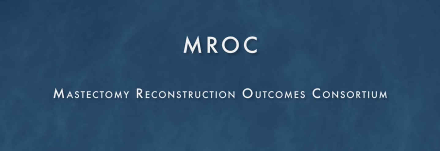 MROC Masectomy Reconstruction Outcomes Consortium graphic