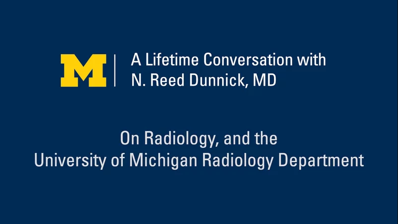 On Radiology, and the University of Michigan Radiology Department