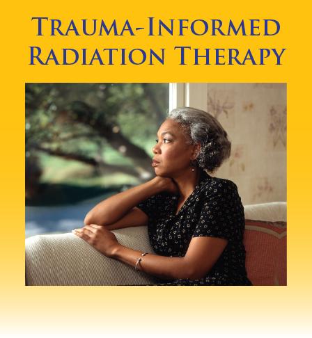 Trauma-informed radiation therapy