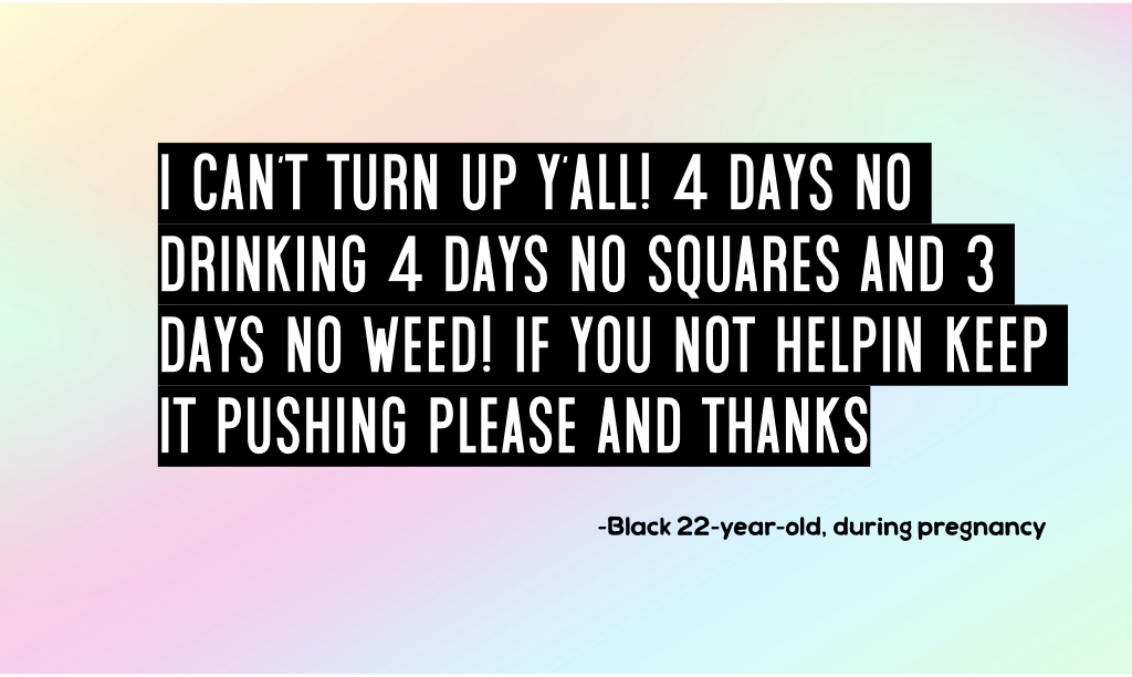I can't turn up y'all! 4 days no drinking 4 days no squares and 3 days no weed! If you not helpin keep it pushing please and thanks