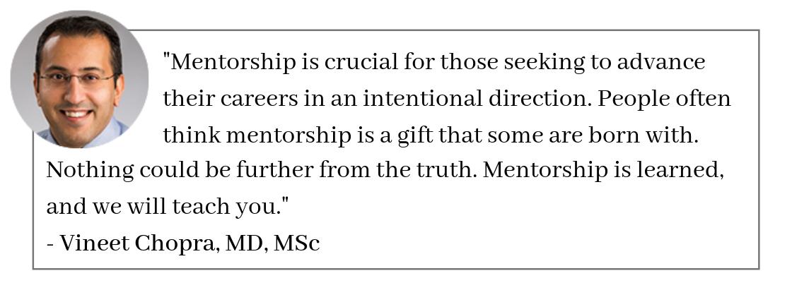 Vineet Chopra, MD, MSc Mentorship Quote