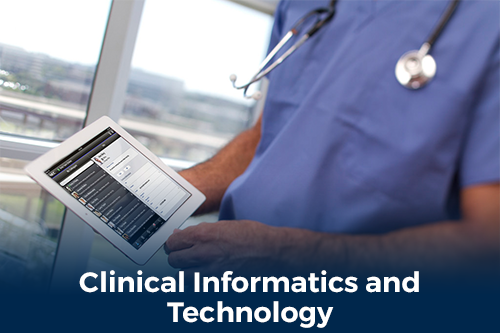 Clinical informatics and technology