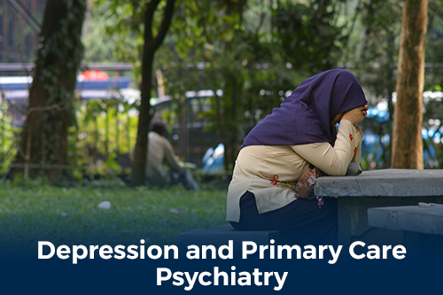 Depression and primary care psychiatry