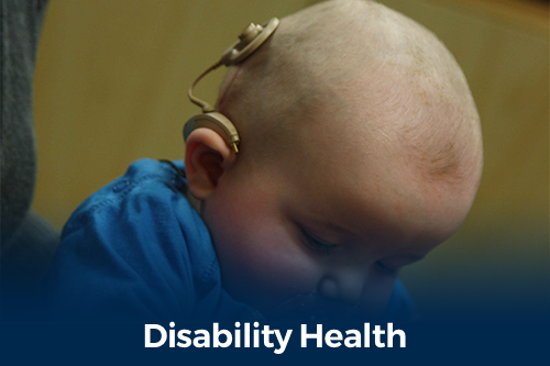 Disability Health - infant with cochlear implant