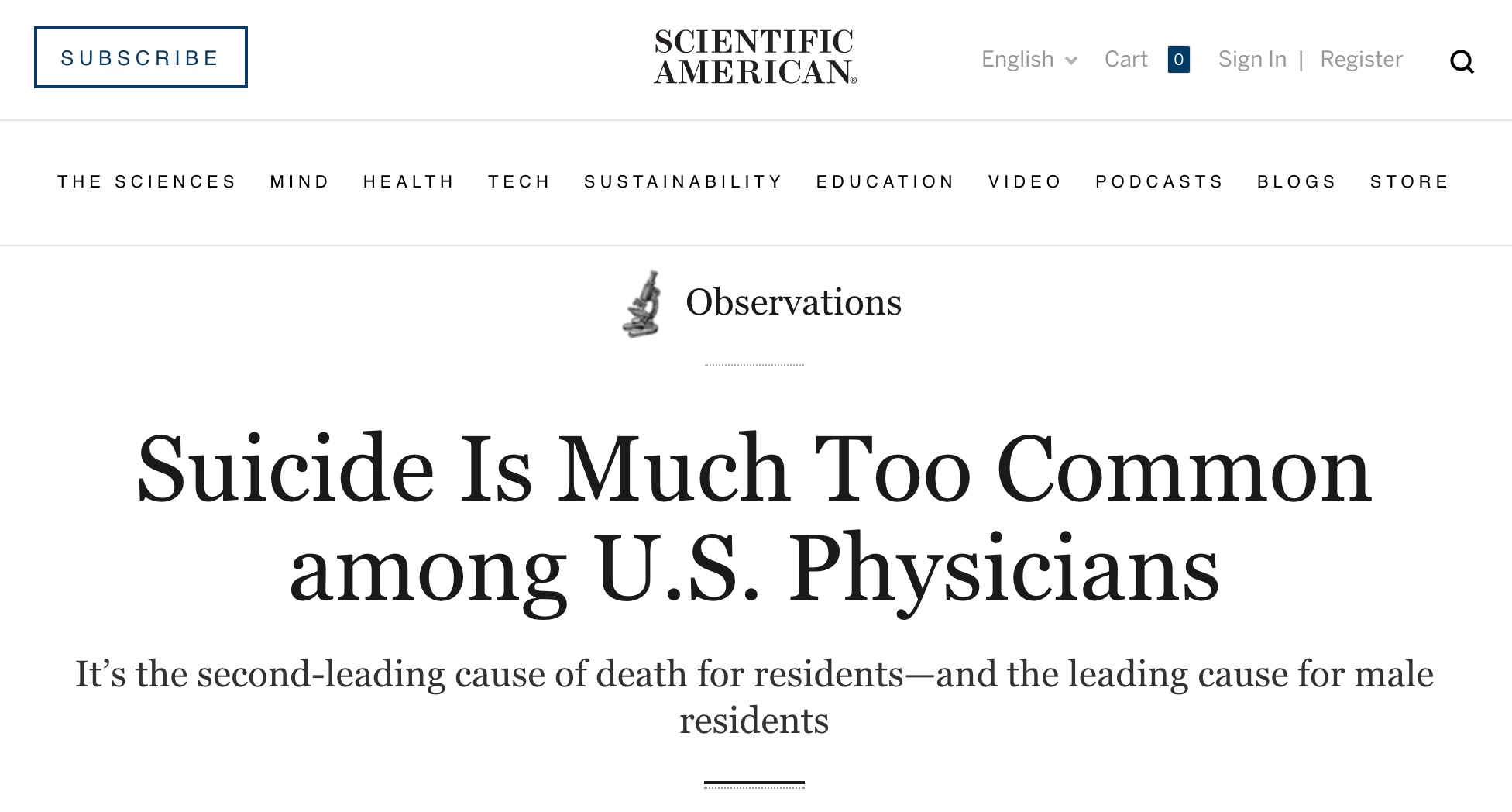 Scientific American screening of article titled Suicide Is Much Too Common among U.S. Physicians It's the second-leading cause of death for residents—and the leading cause for male residents