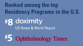 Ranked among the top Residency Programs in the US. #8 by Doximity and #5 by Ophthalmology Times