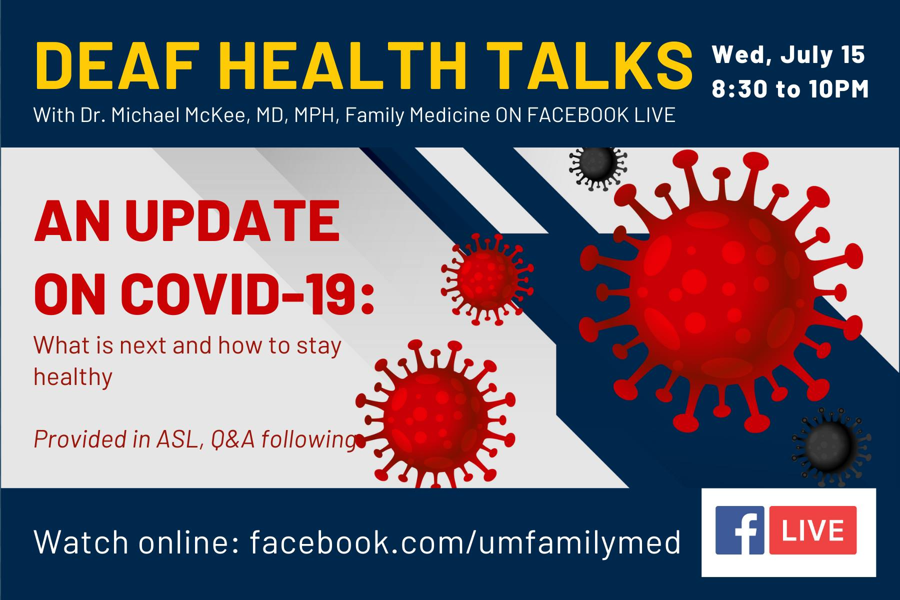 Deaf Health talks with Dr. Michael McKee Update on covid 19 Provided in AQ and A follow