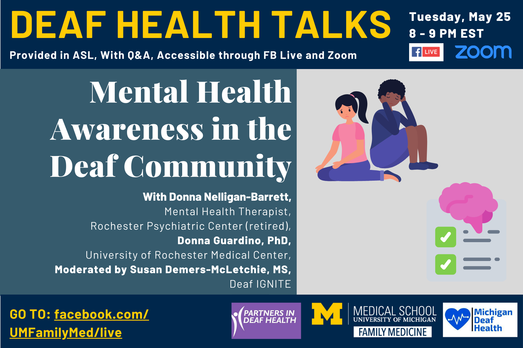 Deaf Health Talks, provided in ASL, with Q&A. Happening Tuesday, May 25, 8 to 9 PM EST, on Facebook Live and Zoom. Mental Health Awareness in the Deaf Community, with Donna Nelligan-Barrett Mental Health Therapist from Rochester Psychiatric Center (retire