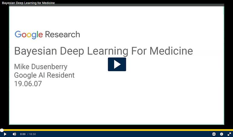 Bayesian Deep Learning for Medicine