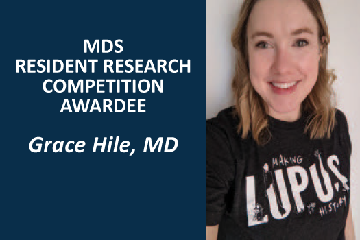 MDS Resident Research Competition Awardee - Grace Hile, MD