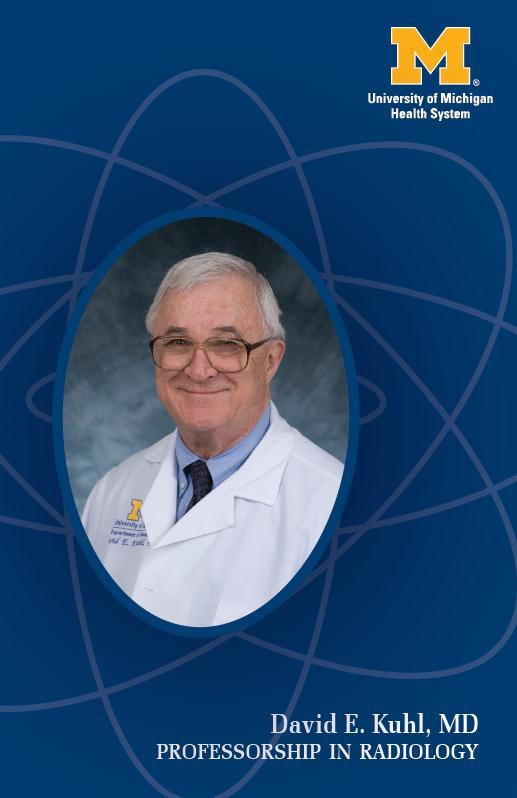 David E. Kuhl Professorship
