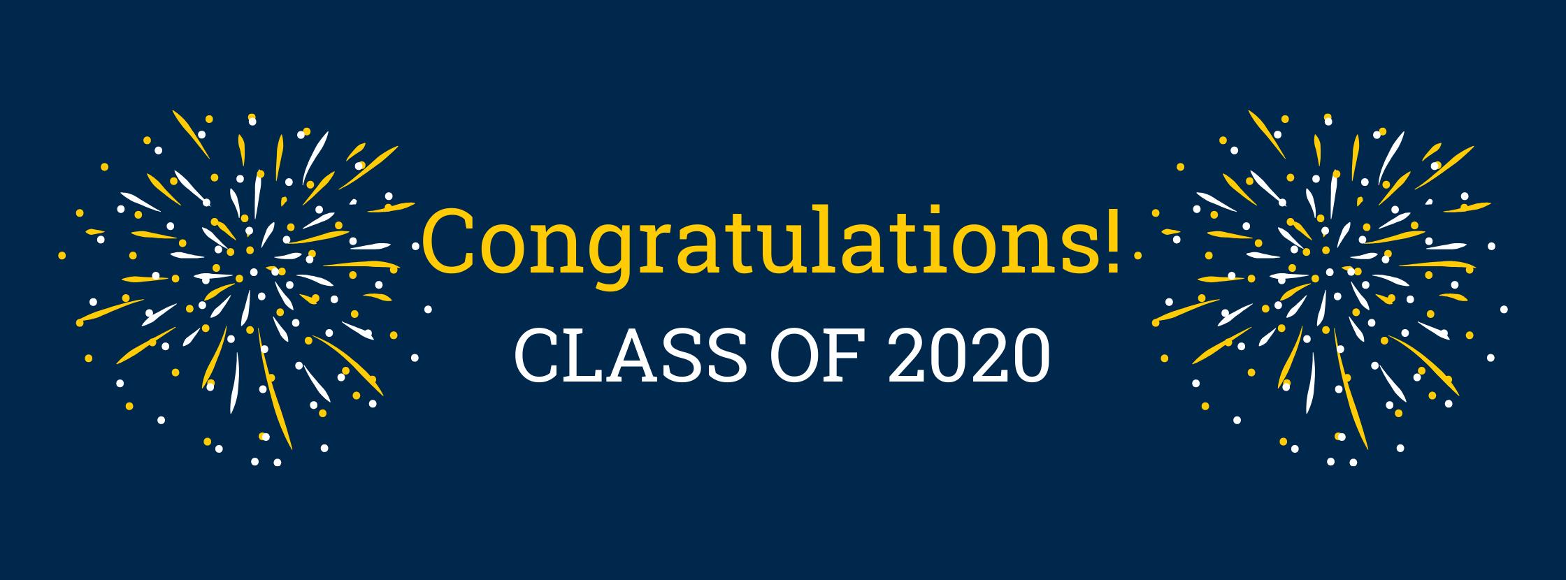 Congrats! Class of 2020