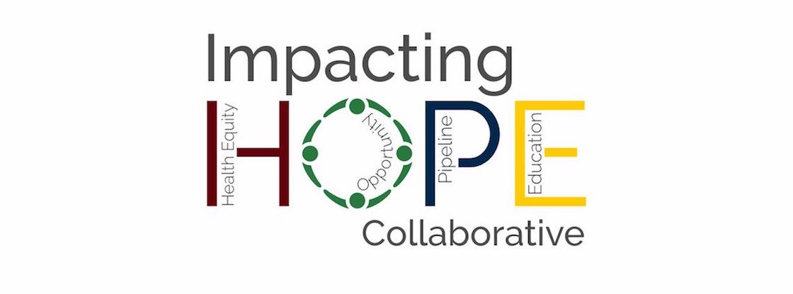 Impacting HOPE (Health Equity, Opportunity, Pipeline, Evaluation) Collaborative