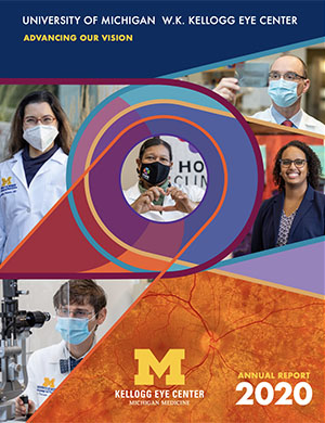 Cover of the 2020 U-M Kellogg Eye Center Annual Report
