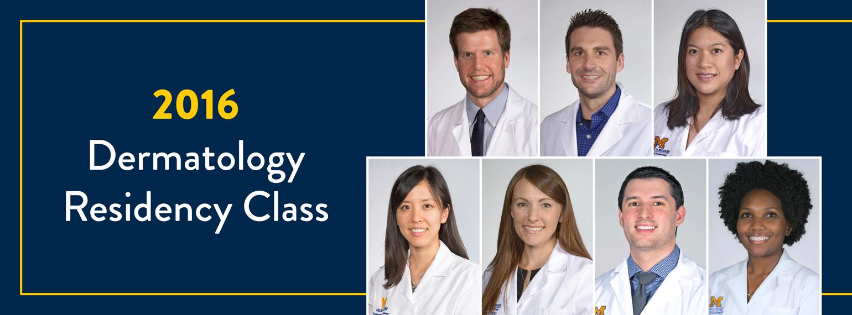 2016 Dermatology Residency Class