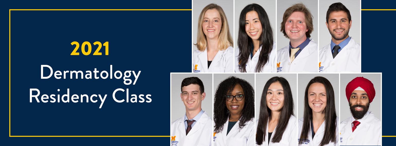 2021 Dermatology Residency Class