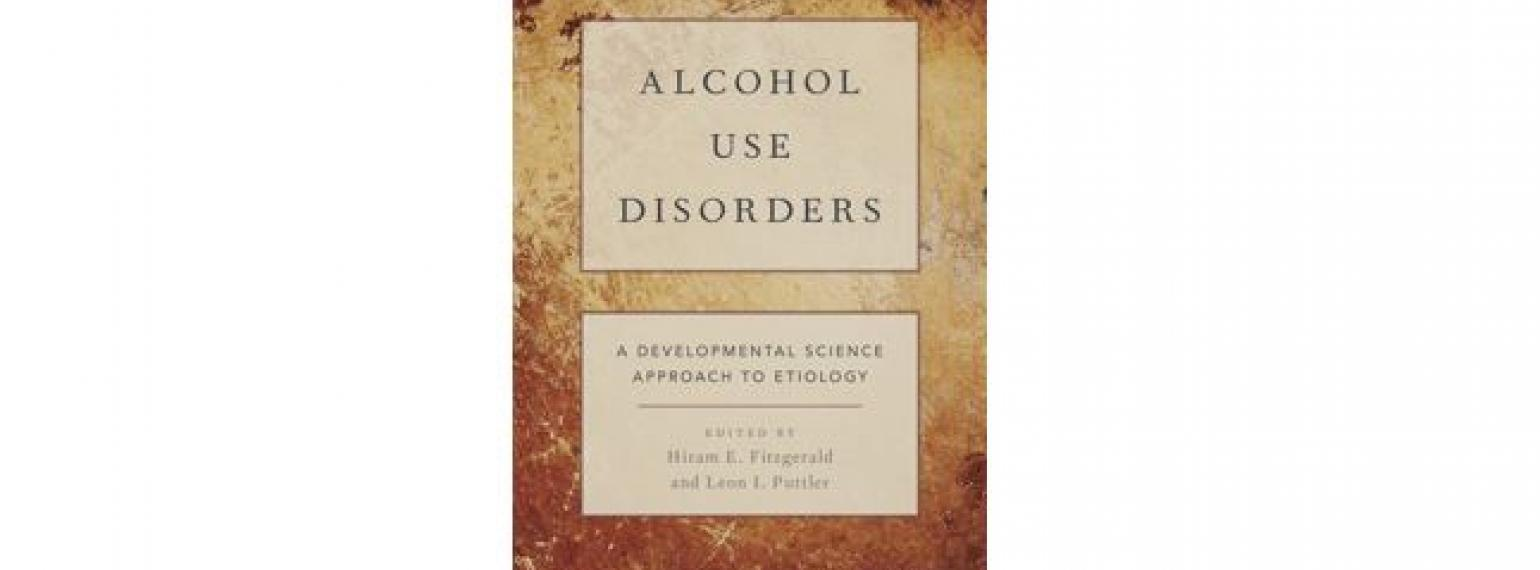 Alcohol Use Disorders: A Developmental Science Approach to Etiology Book Cover