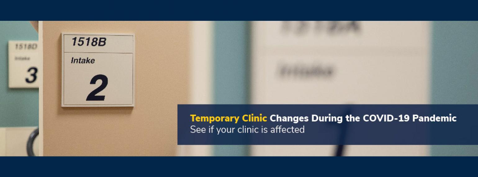Temporary Clinic Changes