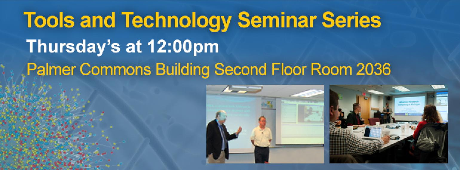 Department of Computational Medicine & Bioinformatics Tools & Technology Seminar Series