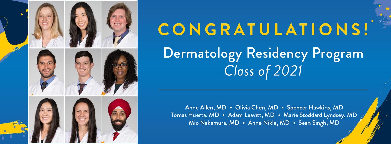 Dermatology Residency Program Class of 2021