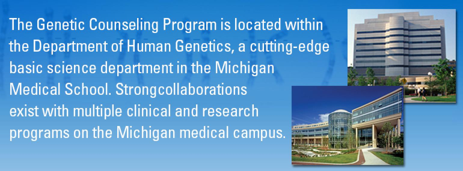 The University of Michigan Genetic Counseling Program