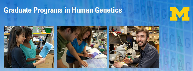 Department of Human Genetics Graduate Programs
