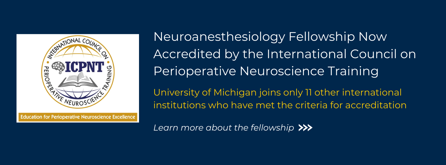 Neuroscience Fellowship now accredited by International Council on Perioperative Neuroscience Training - learn more about the fellowship