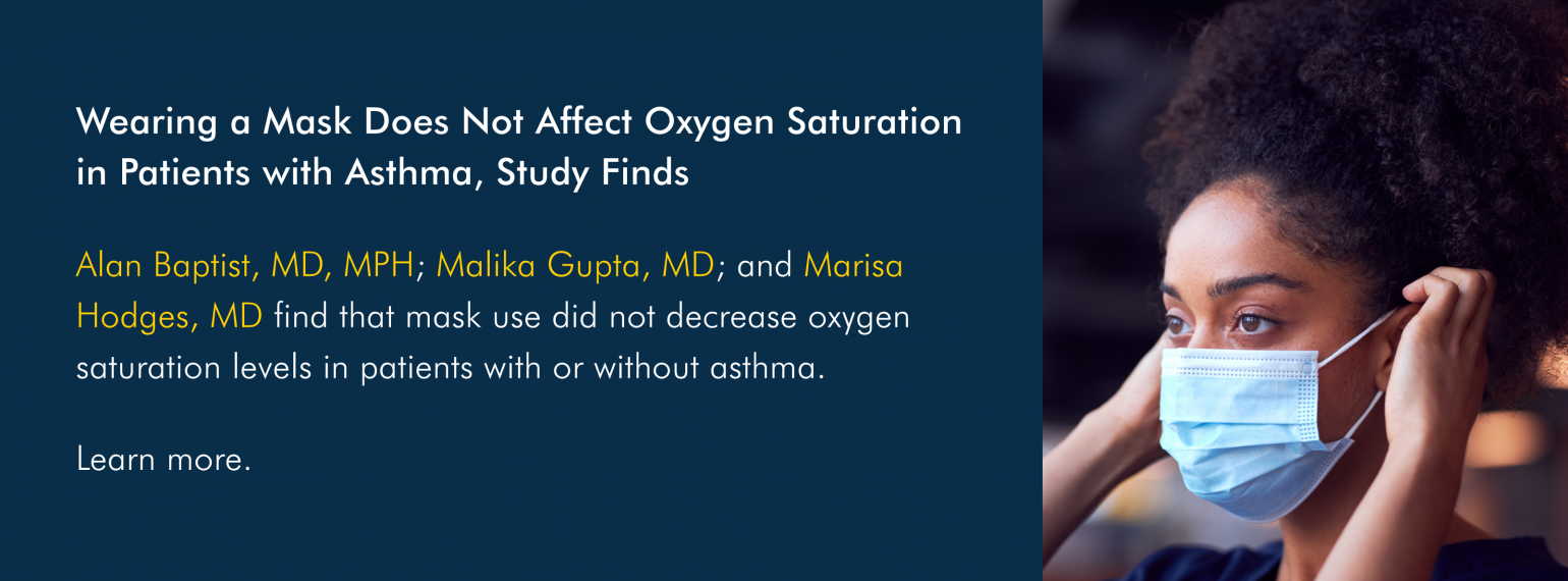 Wearing a Mask Does Not Affect Oxygen Saturation in Patients with Asthma, Study Finds