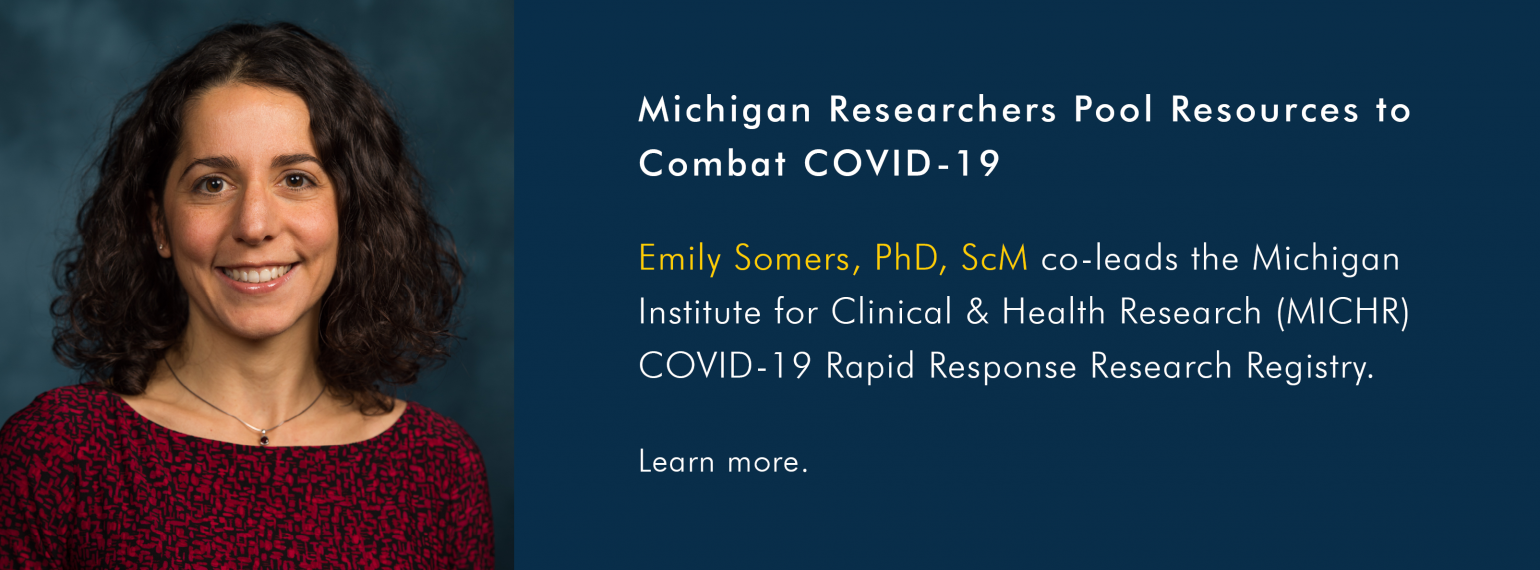 Dr. Emily Somers co-leads the MICHR COVID-19 Rapid Response Research Registry