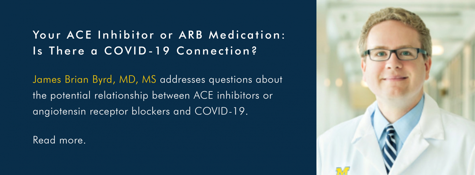 Your ACE Inhibitor or ARB Medication: Is There a COVID-19 Connection?