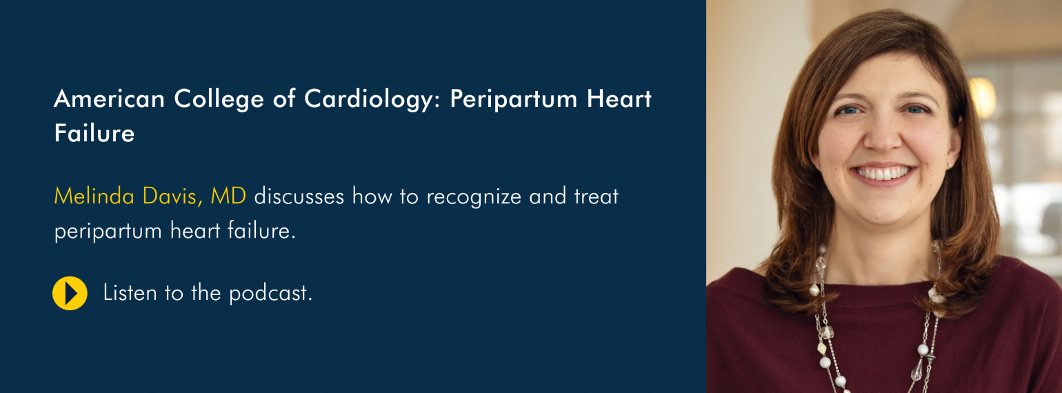 American College of Cardiology: Peripartum Heart Failure