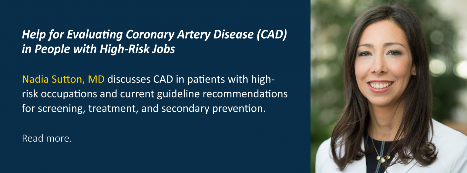 Help for Evaluating Coronary Artery Disease (CAD) in People with High-Risk Jobs
