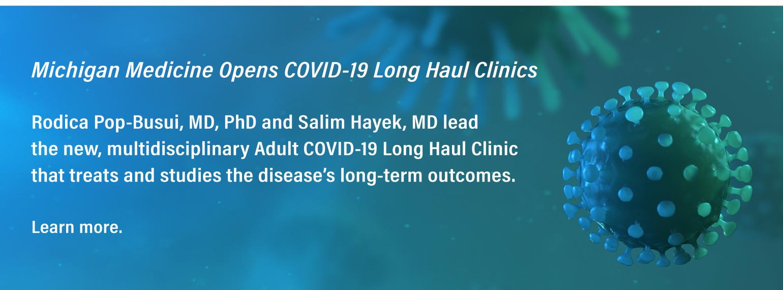 Michigan Medicine Opens COVID-19 Long Haul Clinics