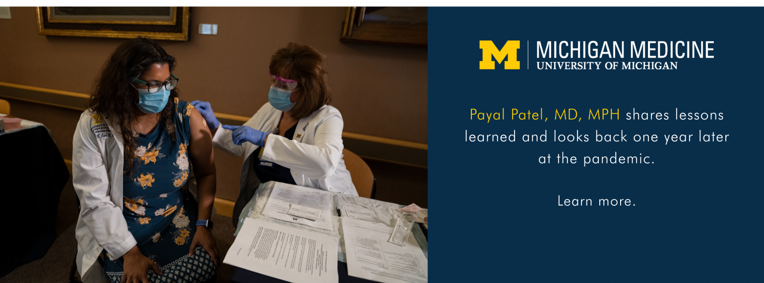 Dr. Payal Patel shares lessons learned and looks back one year later at the pandemic