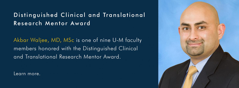 U-M GI & Hepatology Division, Dr. Akbar Waljee